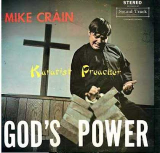 funny worst record covers mike crain gods power karatist preacher very scary