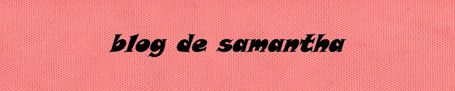 le blog de samantha...............