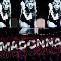 Madonna - The Sweet & Sticky tour