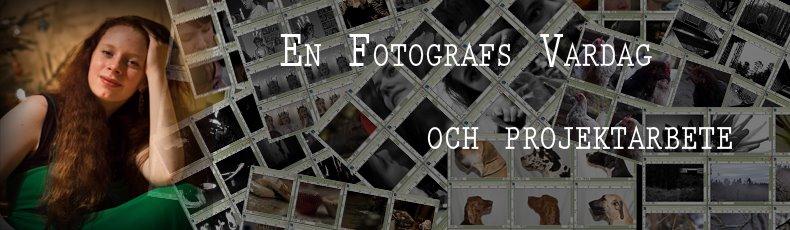 En fotografs vardag & projektarbete