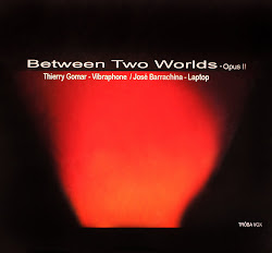 Between two worlds opus II           NOUVEL ENREGISTREMENT