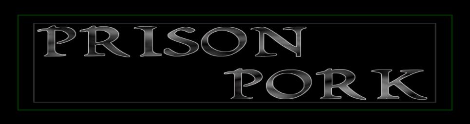 Prison Pork