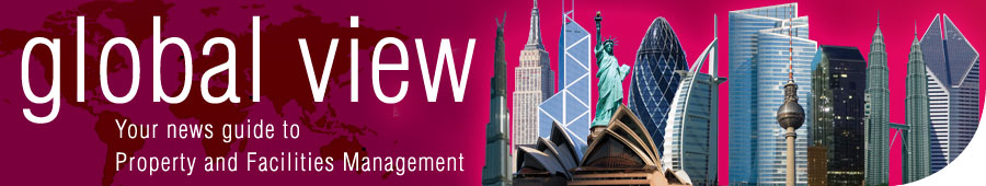 Global View - Your news guide to property and facilities management