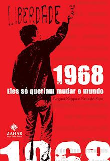 1968- Eles Só queriam Mudar o Mundo_livro