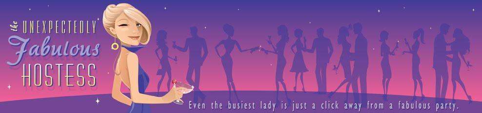 The Unexpectedly Fabulous Hostess