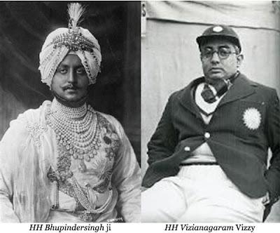 HH Maharajadhiraja Maharaja of Patiala Bhupinder Singh ji ( Public Domain Image ) and HH Maharajkumar of Vizianagaram Sir Gajapatiraju Vijaya Ananda 'Vizzy' from Cricinfo