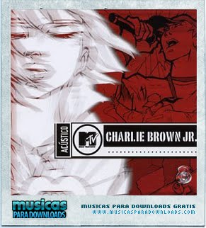 Capa Charlie Brown Jr – Acústico MTV | músicas