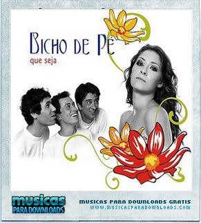 Capa Bicho de Pé – Que Seja | músicas