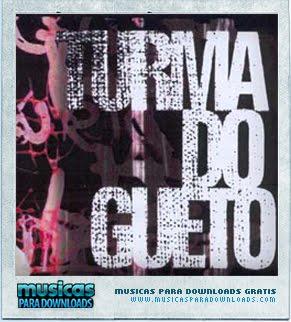 Capa Turma do Gueto   Trilha Sonora  | músicas