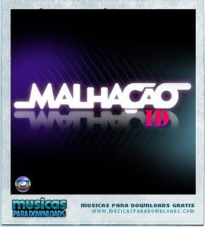 Capa Malhação ID   Nacional | músicas