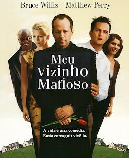Filme Poster Meu Vizinho Mafioso 1 e 2