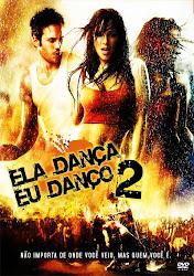 Baixe imagem de Ela Dança, Eu Danço 2 (Dublado) sem Torrent