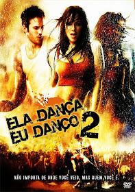 Baixar Filmes Download   Ela Dança, Eu Danço 2 (Dublado) Grátis