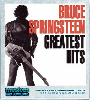 Capa Bruce Springsteen   Greatest Hits  | músicas