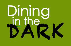 Dining the Dark