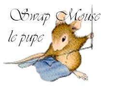 Swap Mouse le Pupe(concluso)