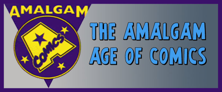 The Amalgam Age of Comics