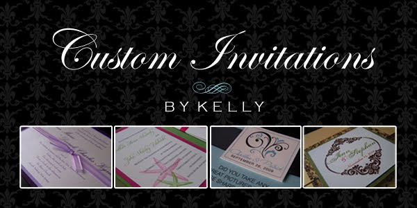 Custom Invitations by Kelly