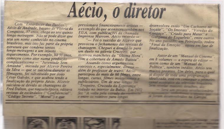 """Aécio de Andrade (primo do Glauber Rocha) diretor do filme """"Entardecer das ilusões"""""""