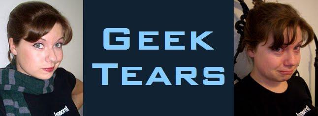 Geek Tears