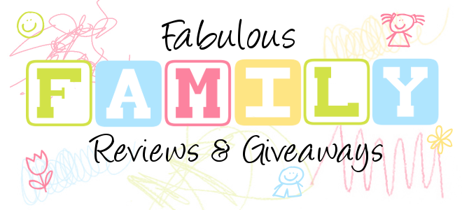 Fabulous Family Reviews &amp; Giveaways