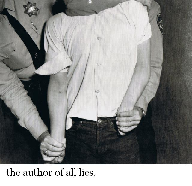 the author of all lies.