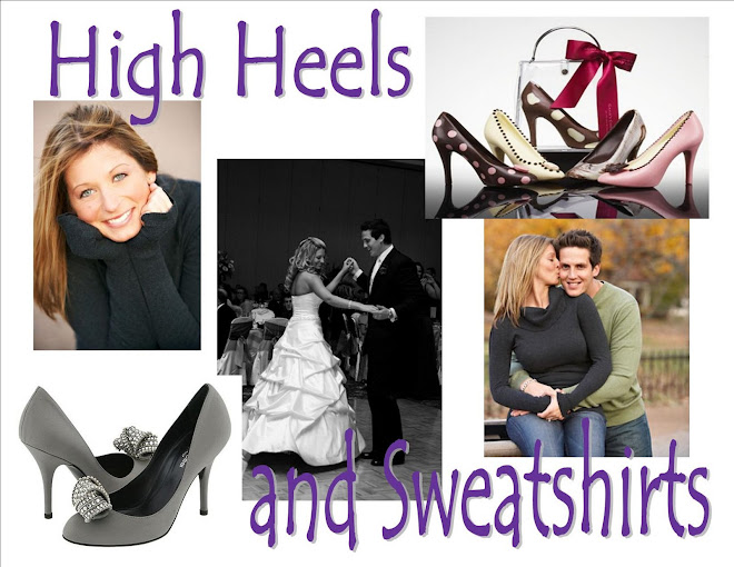 High Heels and Sweatshirts