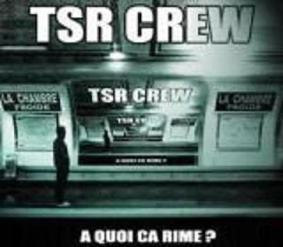 http://1.bp.blogspot.com/_BsbWyfJIT0c/SQeQNUFWPSI/AAAAAAAACWE/DgWbvrwM6eY/s400/TSR_Crew__A_quoi_ca_rime.jpg