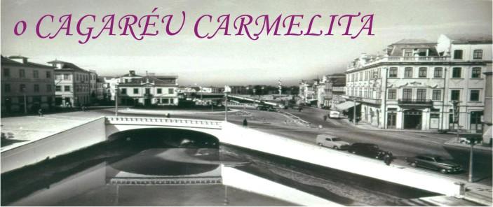O Cagareu Carmelita