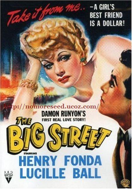 Ο ΜΕΓΑΛΟΣ ΔΡΟΜΟΣ - The Big Street (1942)