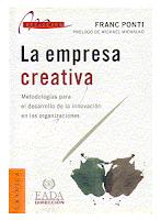 la empresa creativa, ponti, tecnicas creatividad, innovacion empresarial