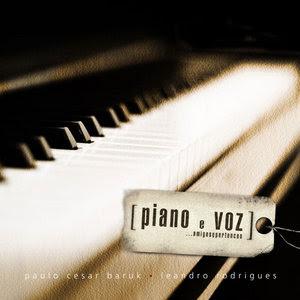 Paulo César Baruk – Piano e Voz, Amigos e Pertences
