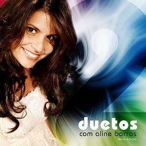 http://1.bp.blogspot.com/_BwQcfRKoIfo/ShNkEyPolLI/AAAAAAAADCk/r9fZpIA-XmA/s320/Aline+Barros+-+Duetos+(Nova+Edi%C3%A7%C3%A3o)+(2009).jpg