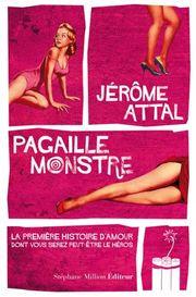 Pagaille monstre de Jérôme Attal
