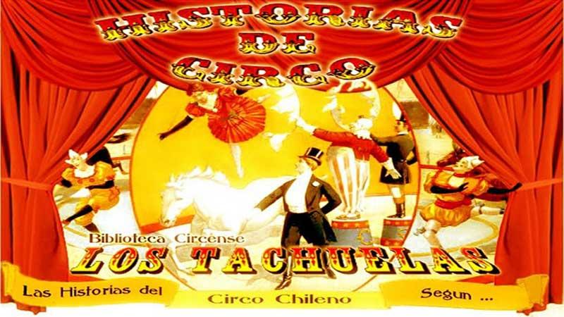 Historias de Circo--El Circo Chileno y sus Personajes