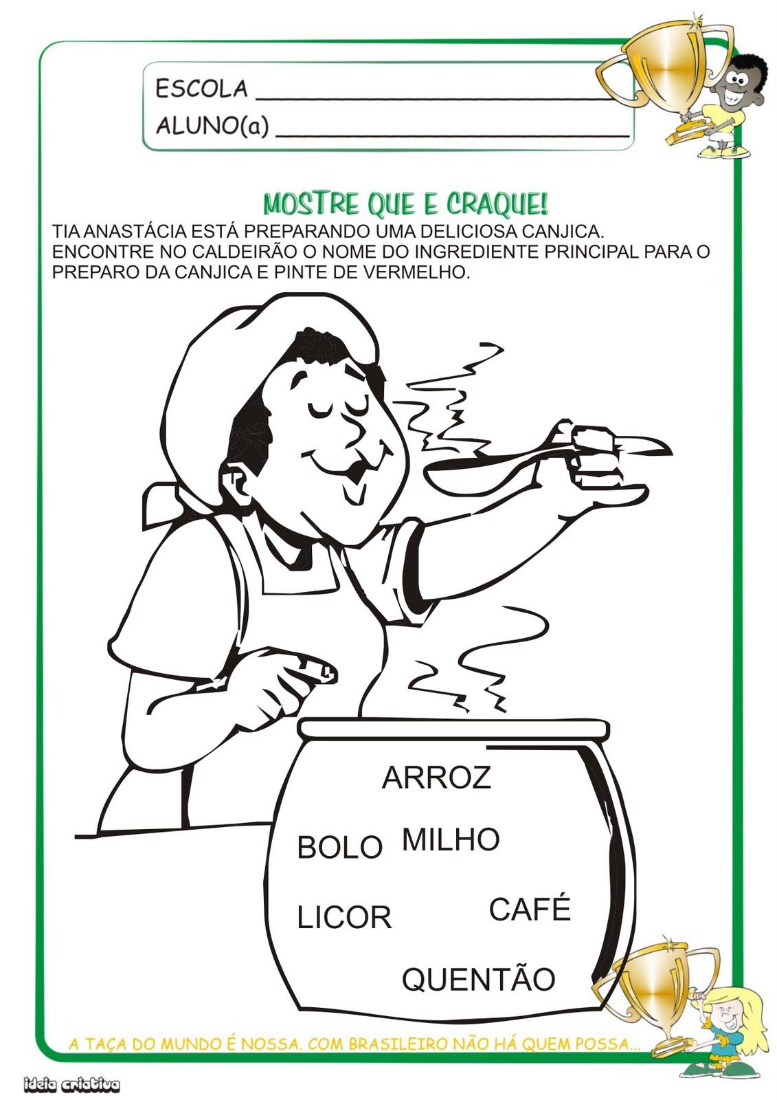 Atividade Festas Juninas Tia Anastácia e a canjica Sítio do Pica-pau Amarelo