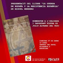 """PRESENTACIÓ DEL LLIBRE """"LA GUERRA DE ESPAÑA Y LA RESISTENCIA ESPAÑOLA"""" DE MIGUEL HERBERG"""