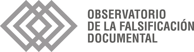 OBSERVATORIO DE LA FALSIFICACIÓN DOCUMENTAL