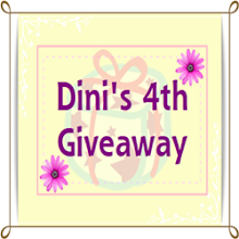 Dini's 4th Giveaway