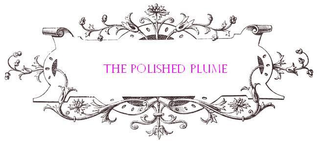 Polished Plume