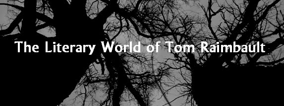 The Literary World of Tom Raimbault