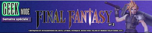 Bannière de la semaine spéciale Final Fantasy № 2