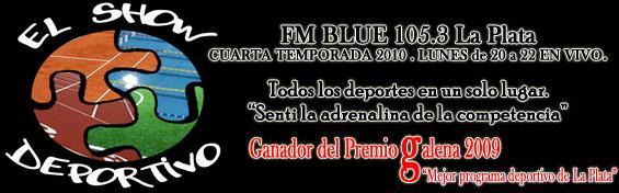 """""""EL SHOW DEPORTIVO""""  FM BLUE 105.3 La Plata"""