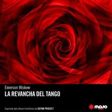 La Revancha Del Tango | Novela