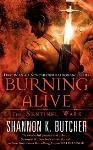 Burning Alive by Shannon K Butcher