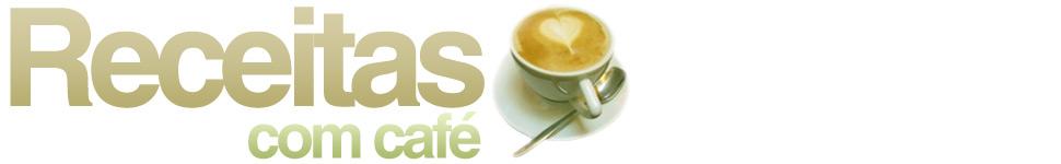 Receitas com Café | Receitas deliciosas de café