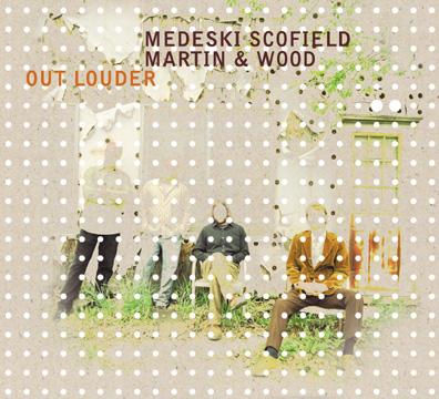 [medeski,+scofield,+martin+&+wood+-+out+louder.jpg]