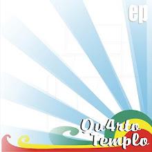 Quarto templo - EP 2007