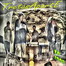 Tretas a parte - EP 2008