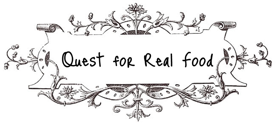Quest for Real Food